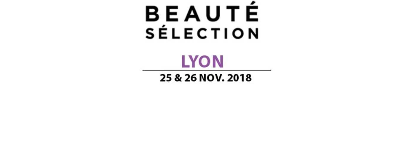SALON BEAUTE SELECTION LYON NOV 2018